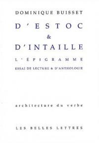 D' Estoc et d'intaille. L'Epigramme: Essai de lecture et d'anthologie