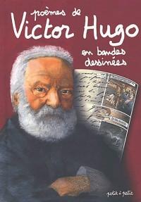 Poèmes de Victor Hugo en bandes dessinées