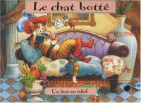 Chat Botte (le) (Contes en Relief)