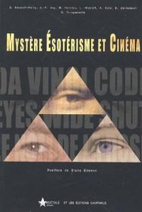 Mystère, Esotérisme et Cinéma
