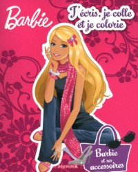Barbie, Tome 3 : J'écris je colle je colorie