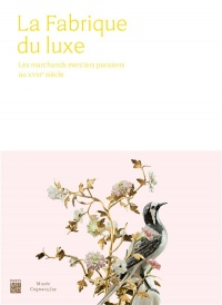 Fabrique du Luxe (la)