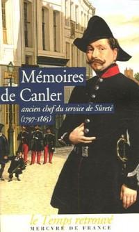 Mémoires de Canler : Ancien chef du service de sûreté 1797-1865