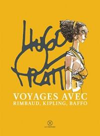 Voyages avec rimbaud, kipling et baffo