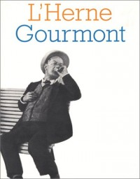 L'Herne, numéro 78 : Remy de Gourmont