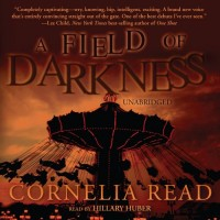 A Field of Darkness: Library Edition