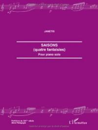 Saisons (quatre fantaisies) : Pour piano solo