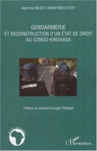 Gendarmerie et reconstruction d'un état de droit au Congo-Kinshasa