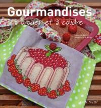 Gourmandises a Broder et a Coudre