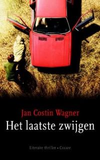 Het laatste zwijgen: literaire thriller