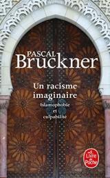 Un racisme imaginaire [Poche]