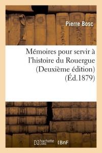 Memoires du Rouergue  2 ed  ed 1879