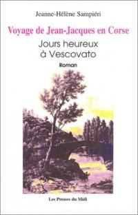 Voyage de Jean-Jacques en Corse