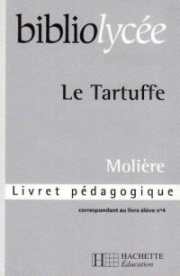 Bibliolycee - Tartuffe - Livret Pedagogique