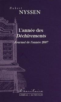 L'année des déchirements : Journal de l'année 2007