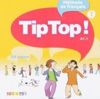 Tip top ! Niveau 1 cd classe
