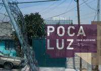 Ivan Alechine: Poca Luz