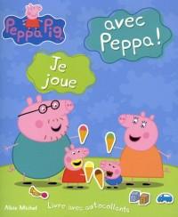 Je joue avec Peppa ! : Livre avec autocollants