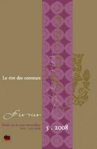 Feeries, N 5/2008. le Rire des Conteurs