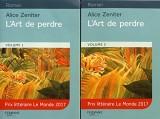 L'art de perdre : 2 volumes [Gros caractères]