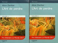 L'art de perdre : 2 volumes