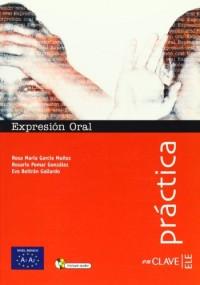 Practica, expresion oral (+CD) iniciacion