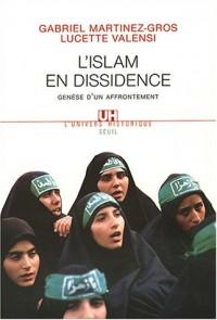 Islam en dissidence : Genèse d'un affrontement