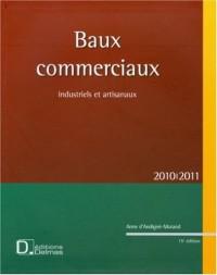 Baux commerciaux industriels et artisanaux : 2010-2011 (1Cédérom)