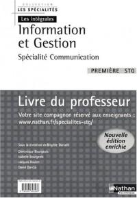 Information et Gestion 1e STG : Livre du professeur, Spécialité Communication