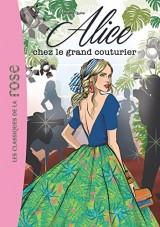 Alice 08 - Alice chez le grand couturier [Poche]