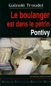 Le Boulanger Est Dans le Petrin Pontivy