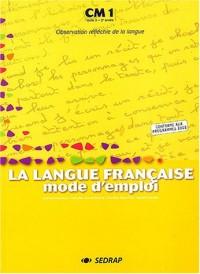 La langue française mode d'emploi CM1