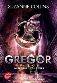 Gregor - Tome 5: La prophétie du temps