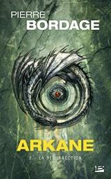 Arkane, T2 : La Résurrection [Poche]