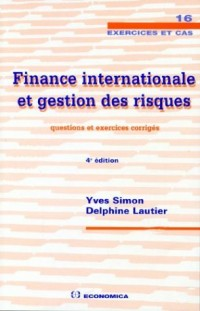 Finance internationale et gestion des risques : Questions et exercices corrigés
