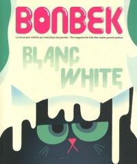 Bonbek, N°3, Eté 2011 : Blanc - White