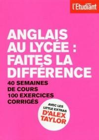 Anglais au lycée : Faites la différence
