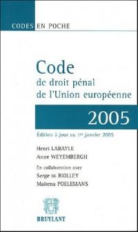 Code de droit pénal de l'Union européenne 2005