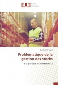 Problématique de la gestion des stocks: Cas pratique de CUMMINS-CI