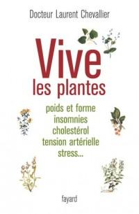 Vive les plantes