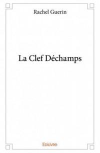 La Clef Déchamps