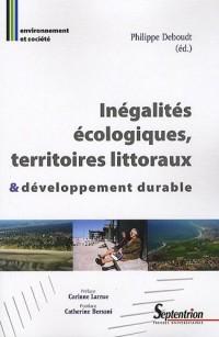 Inegalites ecologiques territoires littoraux et developpement durable