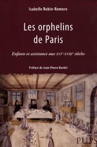 Les Orphelins de Paris : Enfants et assistance aux XVIe-XVIIIe siècles