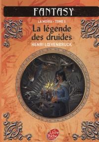 La Moïra, Tome 5 : La légende des druides