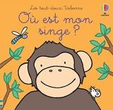 Où est mon singe ? - Les tout-doux Usborne