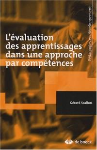 L'évaluation des apprentissages dans une approche par compétences.