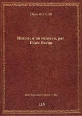 Histoire d'un ruisseau, parÉliséeReclus