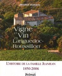 Vigne et Vin en Languedoc-Roussillon Histoire de la Famil