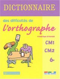Dictionnaire des difficultés de l'orthographe, CM1-CM2-6e