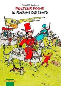 Docteur Poche : Le royaume des chats